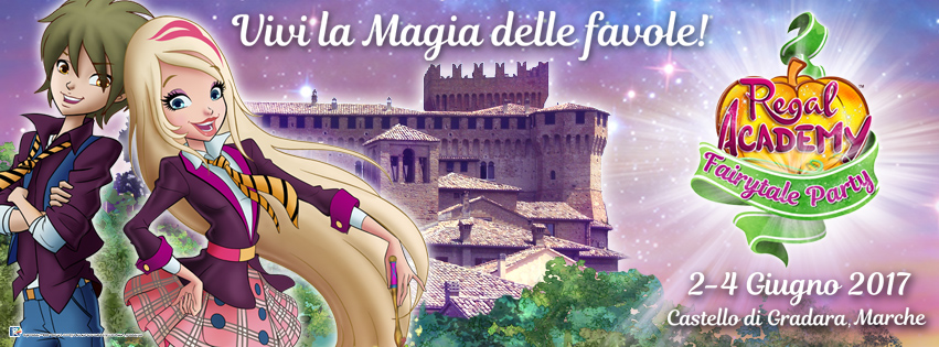 Regal Academy Fairytale Party - 2-3-4 giugno 2017
