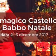 2-3 dicembre 2017 – Il Magico Castello di Babbo Natale