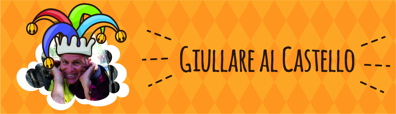 GIULLARE AL CASTELLO