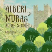 Alberi, mura e altre storie - Gradara